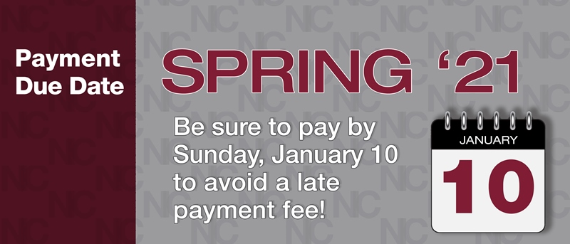 Spring 2021 Payment Due Date is Sunday, January 10